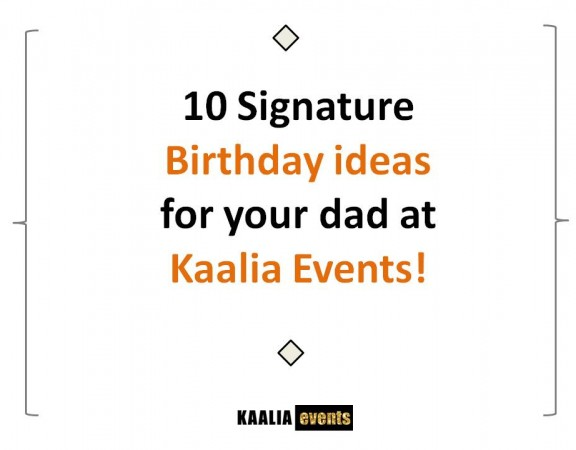 birthday ideas for your dad